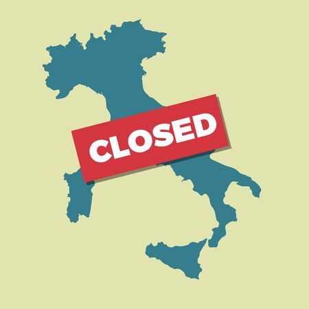 Isolation of Italy due to the Coronavirus epidemic. Plaque with the word closed on the map of Italy. Vector illustration