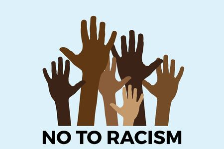No to racism. Stop to racism and discrimination. Hands of different races. Vector Illustration