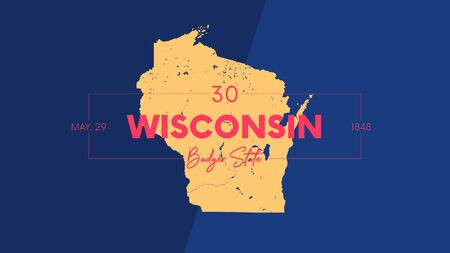 30 of 50 states of the United States with a name, nickname, and date admitted to the Union, Detailed Vector Wisconsin Map for printing posters, postcards and t-shirts  イラスト・ベクター素材