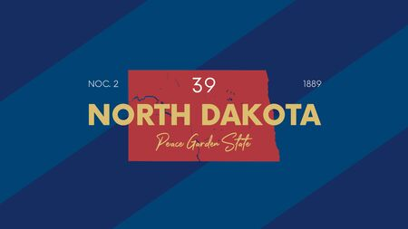 39 of 50 states of the United States with a name, nickname, and date admitted to the Union, Detailed Vector North Dakota Map for printing posters, postcards and t-shirts