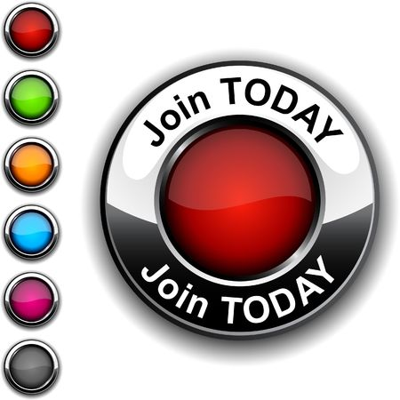 today: Join today realistic button.