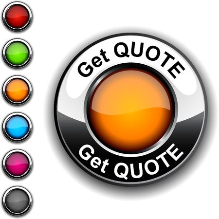 quotation:  Get quote realistic button.