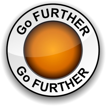 further: Go further  round glossy button.   Illustration