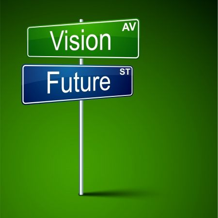 vision future: direction road sign with vision future words.