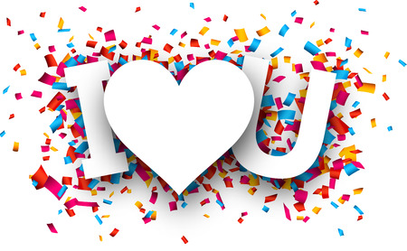 i love u: White I love u sign over confetti background. Vector holiday illustration. Illustration