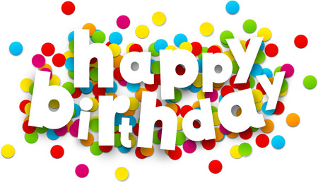bday: White happy birthday sign over confetti background. Vector holiday illustration.