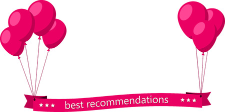 recommendations: Best recommendations flat ribbon with pink balloons. Vector illustration. Illustration