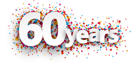 sixty: Sixty years paper sign over confetti. Vector holiday illustration.