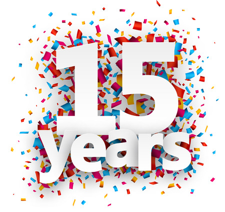 fifteen: Fifteen  years paper sign over confetti. Vector holiday illustration.