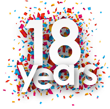 happy birthday 18: Eighteen  years paper sign over confetti. Vector holiday illustration.