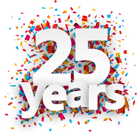orange sign: Twenty five years paper sign over confetti. Vector holiday illustration.