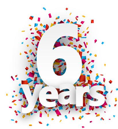 Zes jaar papier ondertekenen over confetti. Vector illustratie. Stock Illustratie