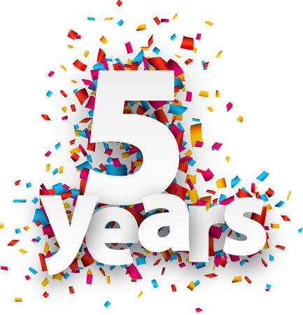 Vijf jaar papier ondertekenen over confetti. Vector illustratie.