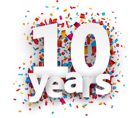 celebração: Dez anos sinal de papel sobre confetti. Vector feriado.