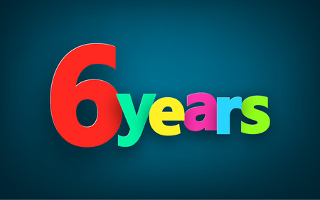6 years: Six years paper colorful sign over dark blue. Vector illustration.