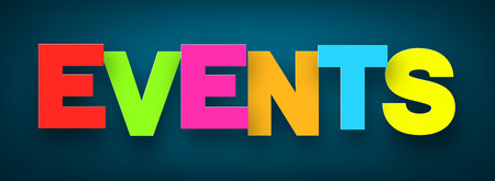 Event: Colorful events sign over dark blue background. Vector illustration.