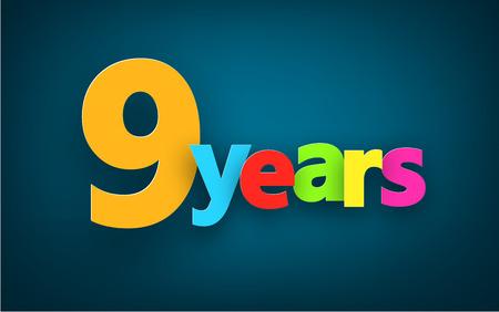 anniversary celebration: Nine years paper colorful sign over dark blue. Vector illustration.