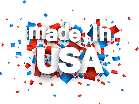 sign in: White made in USA sign over red and blue confetti background. Vector holiday illustration.