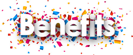 fringe benefit: Benefits sign with colour confetti. Vector paper illustration.