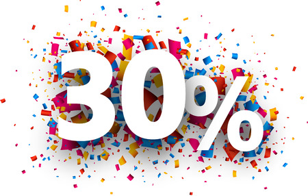 the 30: 30% sale sign with colour confetti. Vector paper illustration.