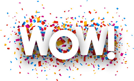exciting: Wow sign with colour confetti. Vector paper illustration.