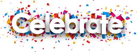 Celebre con confeti de color. Vector de papel ilustración. Foto de archivo - 44826925