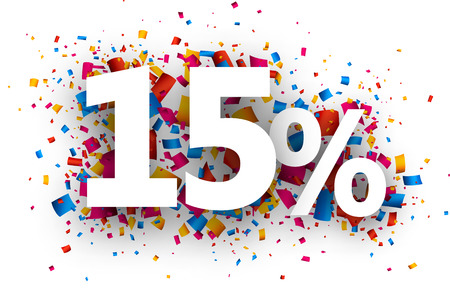 extra money: 15% sale sign with colour confetti. Vector paper illustration. Illustration