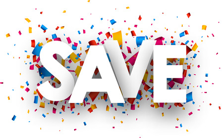 save: Save with colour confetti. Vector paper illustration.