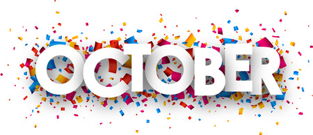 october: October sign with colour confetti. Vector paper illustration. Illustration