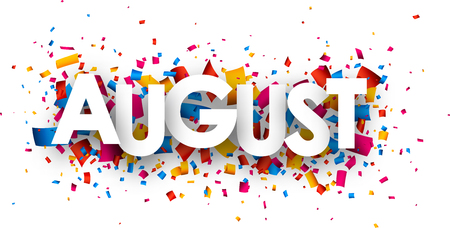 August sign with colour confetti. Vector paper illustration.