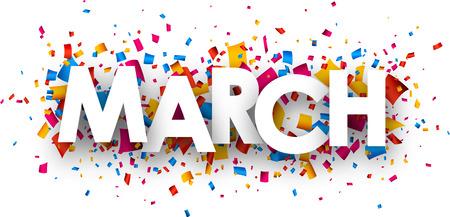 Signo de marzo con confeti de color. Vector de papel ilustración. Ilustración de vector