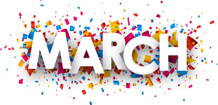 March sign with colour confetti. Vector paper illustration.