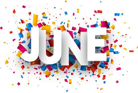 June sign with colour confetti. Vector paper illustration. Stock Illustratie
