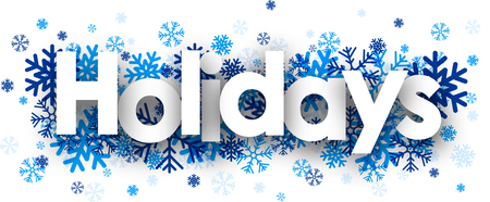 Holidays sign with snowflakes