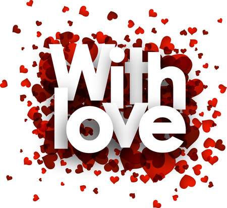 valentines background: With love card with red hearts. Vector paper illustration.