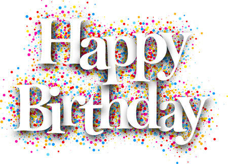 Happy birthday card with color drops. Vector illustration.