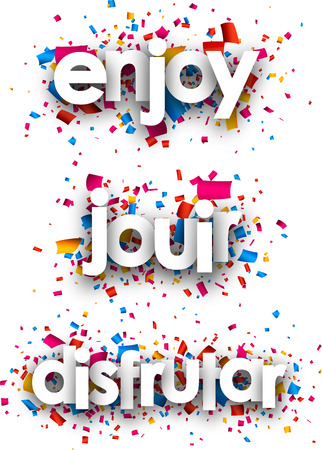 enjoy: Enjoy paper background with color confetti, Spanish, French. Vector illustration.