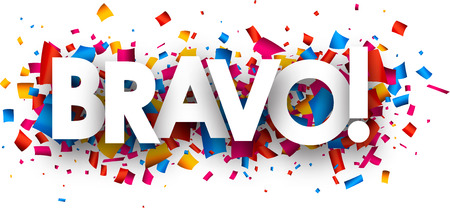 ovation: Bravo banner with color confetti. Vector illustration.