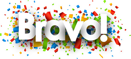 encore: Bravo banner with color confetti. Vector illustration.