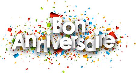 Alles Gute zum Geburtstag Papierkarte mit Farbe Konfetti, Französisch. Vektor-Illustration.