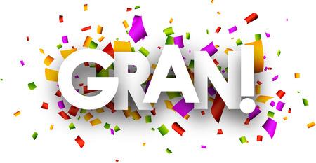 gran: White super paper banner with color confetti, Spanish. Vector illustration.