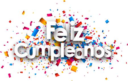 Happy birthday paper card with color confetti, Spanish. Vector illustration. Vettoriali