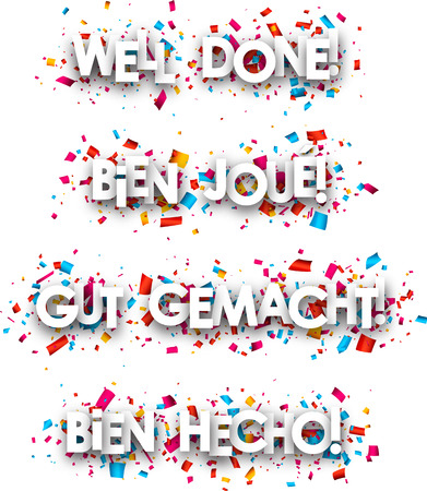 gut: Well done paper banners, French, German, Spanish. Vector illustration.