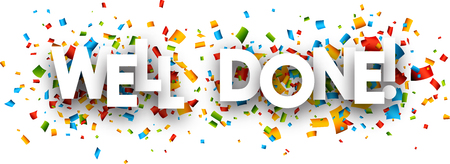 Well done paper banner with color confetti. Vector illustration.