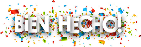 well done: Well done paper banner with color confetti, Spanish. Vector illustration. Illustration
