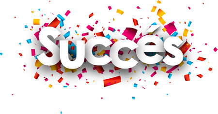 headway: Success paper banner with color confetti, French. Vector illustration.