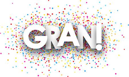 gran: White super paper banner with color drops, Spanish. Vector illustration. Illustration