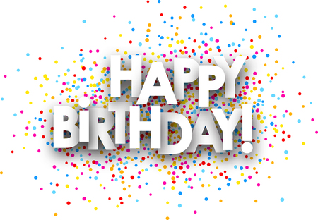 color drops: Happy birthday paper card with color drops. Vector illustration. Illustration