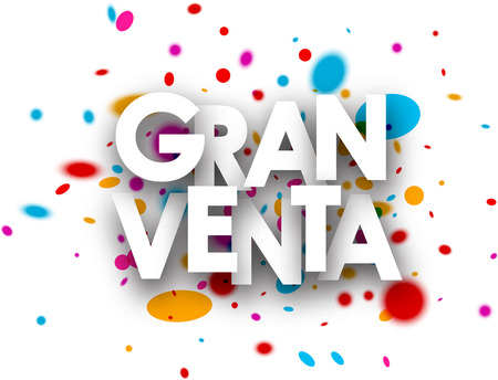gran: Big sale paper poster with color drops, Spanish. Vector illustration.