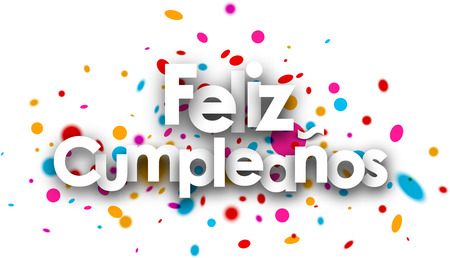 Happy birthday paper card with color drops, Spanish. Vector illustration.